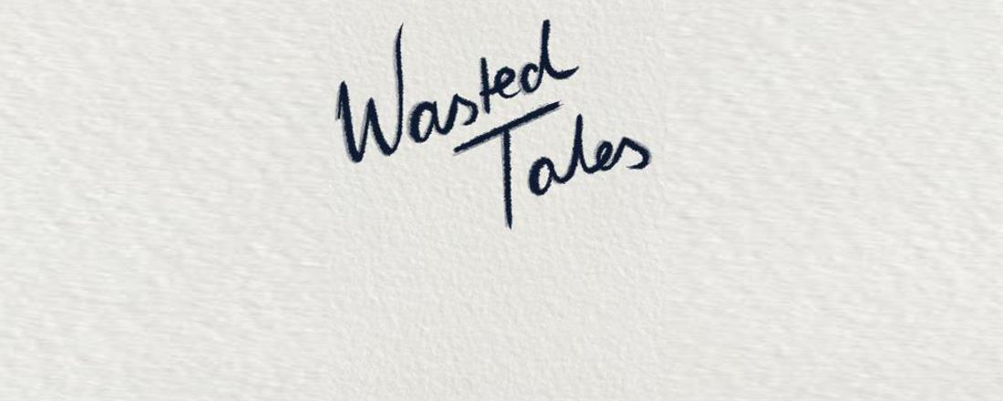 Podcast Wasted Tales